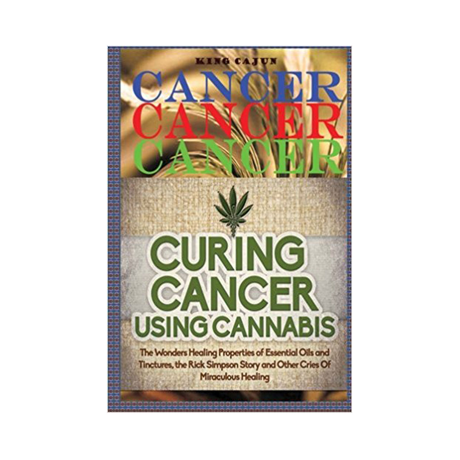 rick simpson curing cancer with cannabis